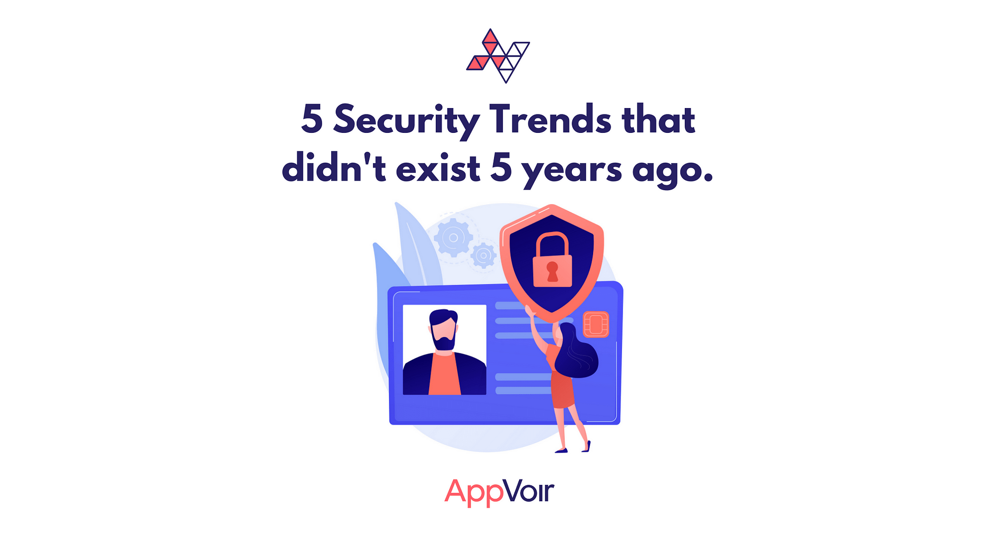 Key Takeaways from 5 Latest Security Trends.